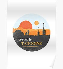Welcome to Tatooine Poster