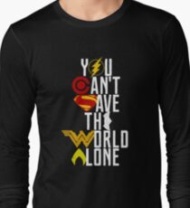 You can't save the World alone HEROES T-Shirt