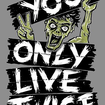 You Only Live Twice by c0y0te7