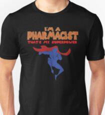THAT IS MY SUPERPOWER HERO SERIES -  PHARMACIST T-Shirt