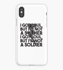 I'm Not A Soldier iPhone Case/Skin