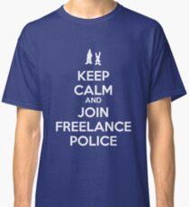 Keep Calm - Freelance Police Classic T-Shirt