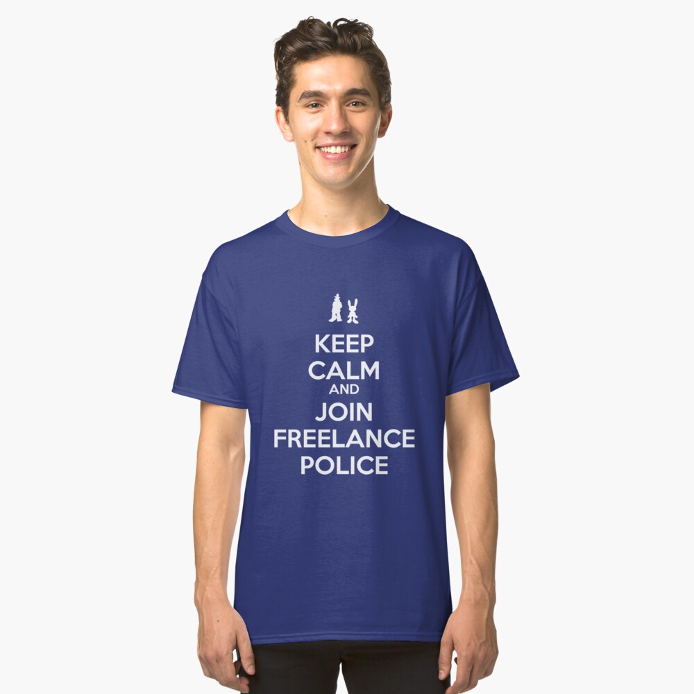 Keep Calm - Freelance Police Classic T-Shirt Front