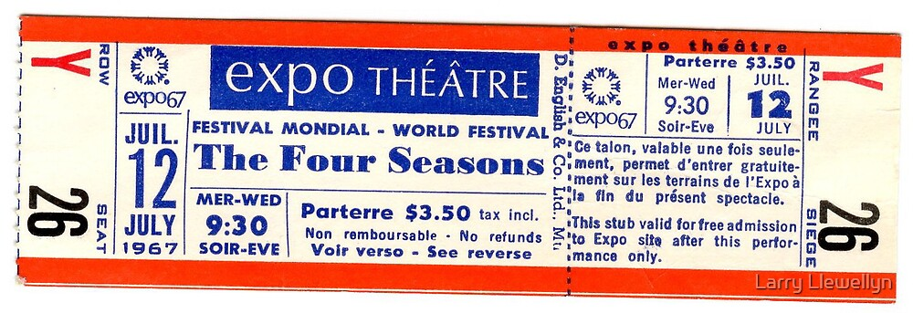 """Here's a memory.......UNUSED """"FOUR SEASONS"""" Ticket  from 1 9 6 7  by Larry Llewellyn"""