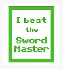 I Beat the Sword Master Photographic Print