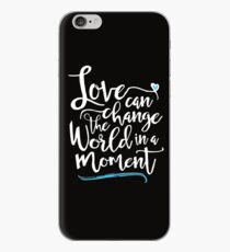 Love Can Change the World in a Moment  iPhone Case