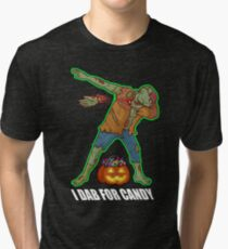 I DAB FOR Zombie CANDY BUCKET Tri-blend T-Shirt
