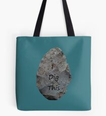 I Dig This Tote Bag