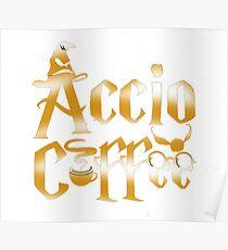 Accio Coffee Poster