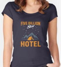 Five Billion Star Hotel - Tent - Cool Camping Gifts Women's Fitted Scoop T-Shirt