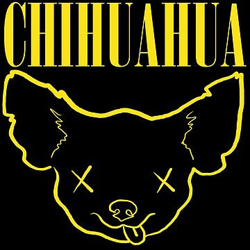 Chihuahua - Nirvana by DarkChoocoolat