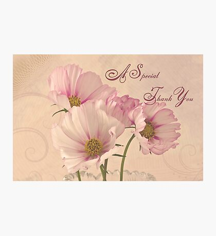 A Special Thank You - Card Photographic Print