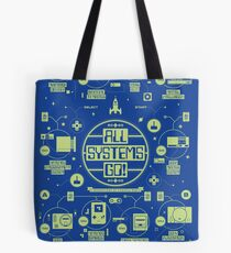 All Systems Go! Tote Bag