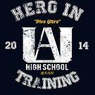 Hero in Traning / My Hero Academia by Ruwah