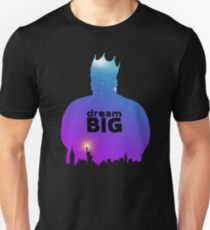 Dream BIG. T-Shirt