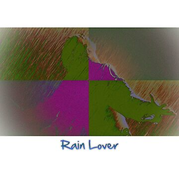 Rain Lover by Droovinci