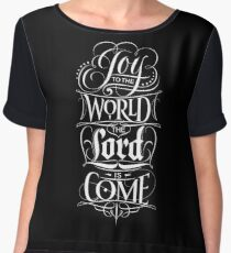 Joy to the World, the Lord is Come - Christian Religious Christmas Carol Chalkboard Lettering Chiffon Top