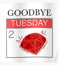 Farewell to the Red Jewel Found on the Third Day of the Week Poster
