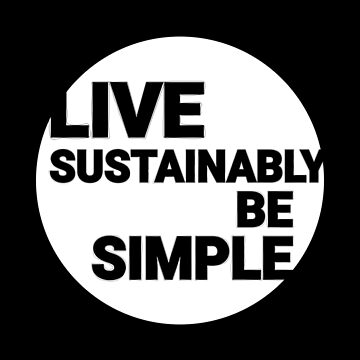 Live Sustainably, Be Simple by yanmos