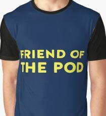 Friend Of Pod Graphic T-Shirt