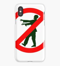 NO ZOMBIES iPhone Case/Skin