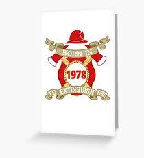 Born 1978 Fire Feuerwehr Greeting Card
