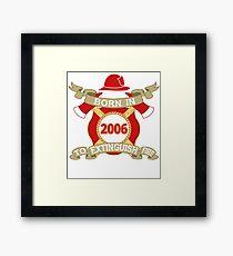 Born 2006 Fire Feuerwehr Framed Print
