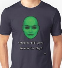 Where did you learn to fly? Unisex T-Shirt
