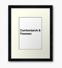 Cumberbatch & Freeman Framed Print