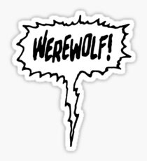 Werewolf! Sticker
