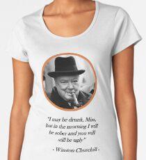 [Quote] Winston Churchill - Drunk Women's Premium T-Shirt