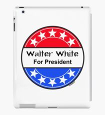 Walter White For President iPad Case/Skin
