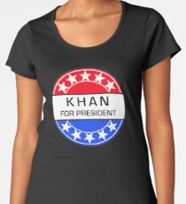 KHAN FOR PRESIDENT Women's Premium T-Shirt