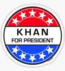 KHAN FOR PRESIDENT Sticker