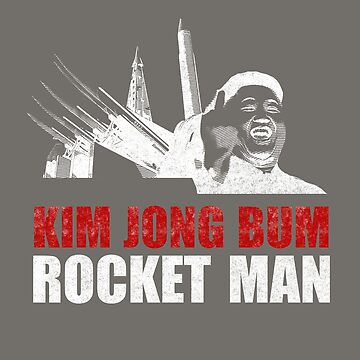 Kim Jong Bum - Rocket Man by STYLESYNDIKAT