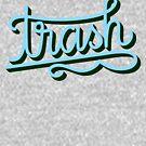 Trash Script by maggiemaemary