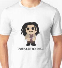 Inigo Montoya cute prepare to die T-Shirt