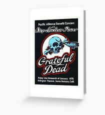 Grateful Dead - Pacific Alliance Benefit Concert 1978 Greeting Card