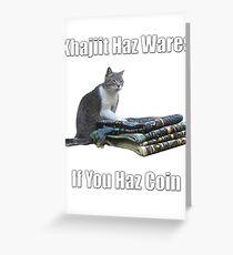 Khajiit haz wares - V.3 classic meme Greeting Card