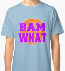 Bam What Basketball Classic T-Shirt