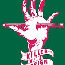 Killer Design - 1 Color by bigfatdesigns