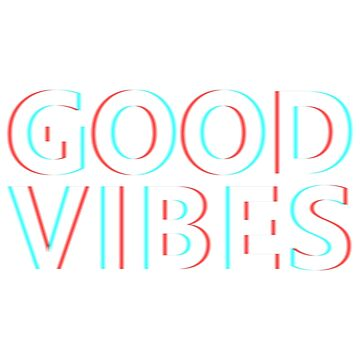 Vibes x 3D by GoodVibesCo