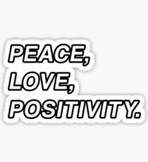 Peace, Love, and Positivity - Logic Sticker
