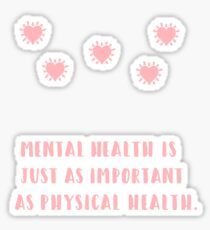 Mental Health  Importance PSA Sticker