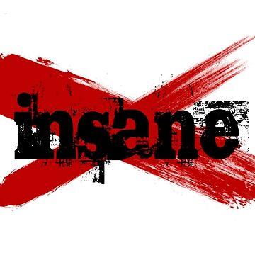 Insane by RandyMax