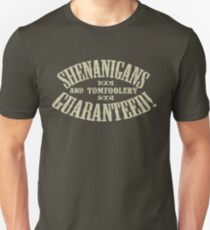 SHENANIGANS & TOMFOOLERY GUARANTEED! Slim Fit T-Shirt