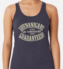 SHENANIGANS & TOMFOOLERY GARANTIERT! Tanktop für Frauen