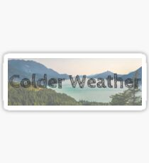 Colder Weather Sticker