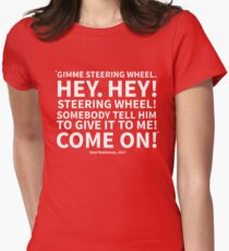 Gimme Steering Wheel! Women's Fitted T-Shirt