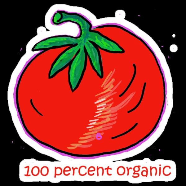 100 Percent Organic (Tomato Tee) by Betty Mackey